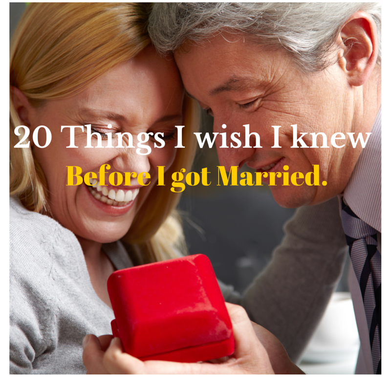 20 Things I wish I knew before I got Married.