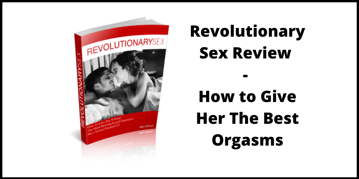 Revolutionary Sex Review