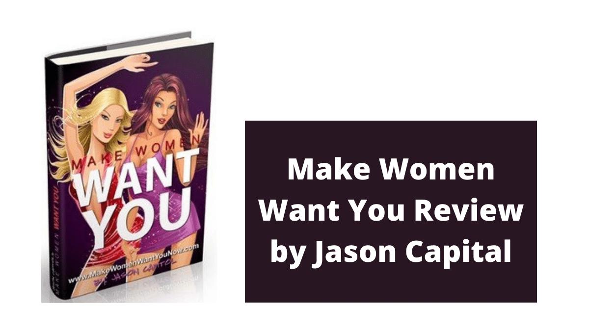 Make Women Want You